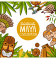 colorful design poster about maya civilization vector image vector image