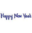 happy new year text lettering white background vector image vector image
