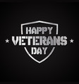 happy veterans day concept background with shield vector image vector image