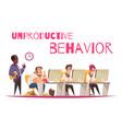 unproductive behavior concept vector image vector image