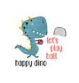 player dinosaur t-shirt design with slogan vector image vector image