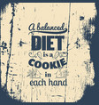 quote typographical background about food vector image