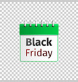 green calendar with black friday isolated vector image vector image