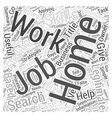 Simple Strategies to Ease Your Work From Home Job vector image vector image