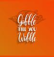 thanksgiving turkey gobble vector image vector image