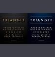alphabet font from triangle concept technology vector image