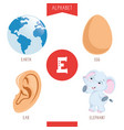 alphabet letter e and pictures vector image vector image