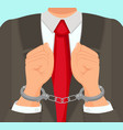 in foreground man in suit hands in handcuffs vector image vector image