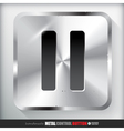 Metal Pause Button vector image vector image