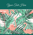 tropical leaves flamingo card poster template vector image vector image