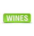 Wines green 3d realistic square isolated button vector image