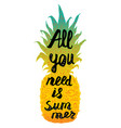 hand drawn pineapple and lettering vector image