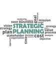 word cloud strategic planning vector image