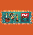 day of dead traditional mexican halloween dia de vector image vector image