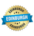 Edinburgh round golden badge with blue ribbon vector image vector image