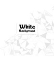 modern polygonal white color background ima vector image vector image
