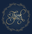 thank you text with round frame on background vector image vector image