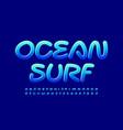 creative logo ocean surf glossy blue alphabet vector image