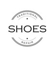 shoes repair vintage sign logo vector image vector image