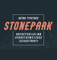 stonepark tintage display font design alphabet vector image