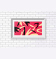 abstract painting in a realistic frame the poster vector image
