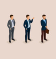 isometric set businessmen in suits vector image