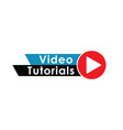 play video tutorials education button concept vector image vector image