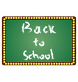 the inscription on the blackboard back to school vector image