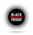 black friday sale circle banner background vector image