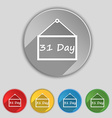 Calendar day 31 days icon sign Symbol on five flat vector image