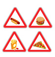 Warning sign of attention fast food Dangers red vector image vector image