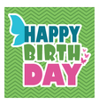 Happy birthday butterfly wings vector image