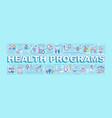 health programs word concepts banner vector image vector image