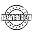 scratched textured happy birthday stamp seal vector image