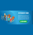 retirement house concept banner isometric style vector image
