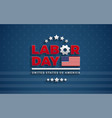 usa labor day background with flag labor day vector image vector image