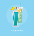 lets drink cocktails with ice cubes decorated set vector image vector image