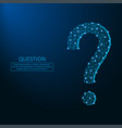 question mark low poly vector image vector image