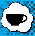 cup sign black icon in bubble on blue pop vector image vector image