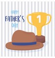 happy fathers day phrase hat and gold trophy vector image