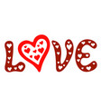 lettering love with hearts vector image