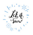 let it snow again vector image vector image