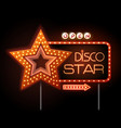neon sign of disco star and neon text disco star vector image vector image