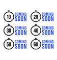 set simple timers coming soon or countdown vector image vector image