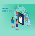 doctor online isometry healthcare and medical vector image
