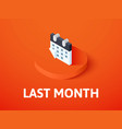 last month isometric icon isolated on color vector image
