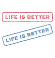 life is better textile stamps vector image vector image