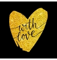 With love - lettering on a gold glitter heart vector image