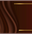 chocolate abstract background with smooth satin vector image vector image