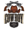 Cowboy emblem with two old revolvers and hat